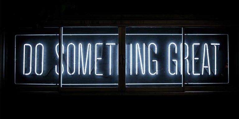 Do something great!